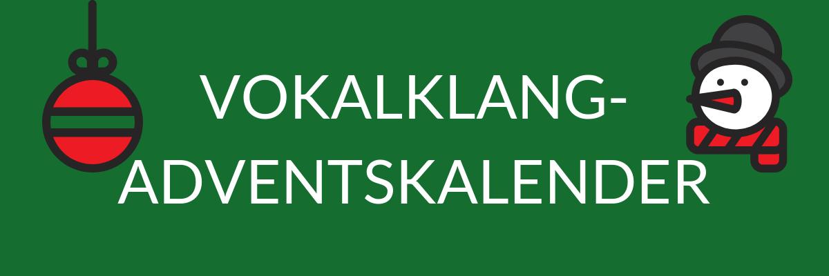 VOKALKLANG-ADVENTSKALENDER